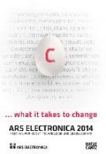 Ars Electronica 2014. Festival für Kunst, Technologie und Gesellschaft