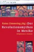 Der Revolutionsmythos in Mexiko
