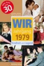 Jahnke, Christina Wir vom Jahrgang 1979 - Kindheit und Jugend