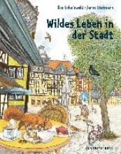Sokolowski, Ilka Wildes Leben in der Stadt