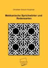 Snouck Hurgronje, Christiaan Mekkanische Sprichwörter und Redensarten