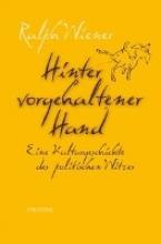 Wiener, Ralph Hinter vorgehaltener Hand