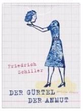 Schiller, Friedrich Der Grtel der Anmut