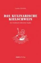 Schröter, Lorenz Das kulinarische Kielschwein