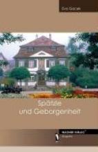 Gacek, Eva Spätzle und Geborgenheit