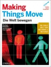 Roberts, Dustyn Making Things Move - deutsche Ausgabe