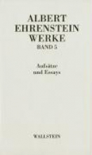 Ehrenstein, Albert Werke 5. Essays und Aufsätze
