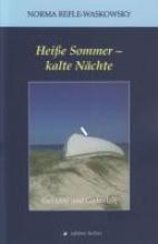 Refle-Waskowsky, Norma Heiße Sommer - kalte Nächte