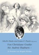 Von Christiane Goethe bis Audrey Hepburn