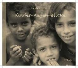 Pater, Siegfried Kinder-Augen-Blicke