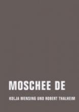 Mensing, Kolja Moschee DE