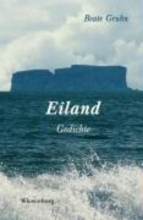 Gruhn, Beate EILAND - Gedichte