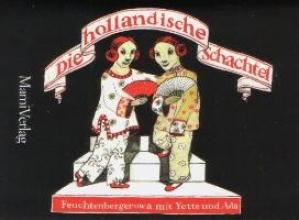 Feuchtenberger, Anke Die hollandische Schachtel