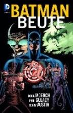 Moench, Doug Batman - Legenden des Dunklen Ritters: Beute