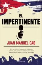 Cao, Juan Manuel El impertinente The intrusive