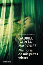 Gabriel Garcia  Marquez Memoria de mis putas tristes