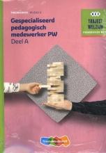 , Traject Welzijn Theorieboek Gespecialiseerd pedagogisch medew + vouche