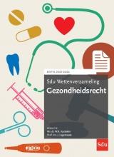 , Sdu Wettenverzameling Gezondheidsrecht. Editie 2021-2022