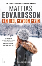 Mattias Edvardsson , Een heel gewoon gezin