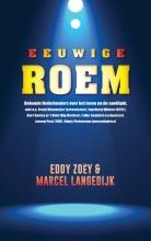 Eddy  Zoëy, Marcel  Langedijk Eeuwige roem