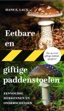 Hans E.  Laux Eetbare en giftige paddenstoelen