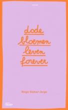 Ringo Gomez-Jorge , Dode bloemen leven forever