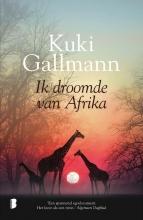 Kuki  Gallmann Ik droomde van Afrika