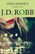 J.D. Robb , Vermoorde reputaties