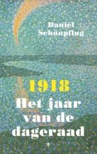 Daniel  Schönpflug 1918 Het jaar van de dageraad