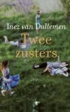 Inez van Dullemen Twee zusters