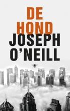 Joseph  O`Neill De hond