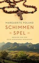 Marguerite Poland , Schimmenspel