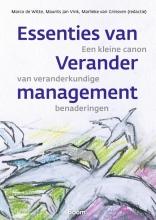 Marlieke van Grinsven Marco de Witte  Maurits Jan Vink, Essenties van verandermanagement