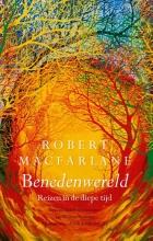 Robert  Macfarlane Benedenwereld