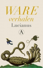 Lucianus , Ware verhalen