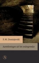 F.M.  Dostojevski Aantekeningen uit het ondergrondse