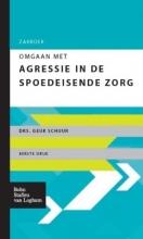 Geuk Schuur , Zakboek omgaan met agressie in de spoedeisende zorg