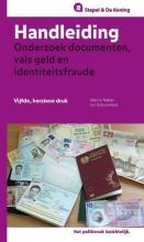 Jos Schuurmans Martin Naber, Handleiding onderzoek documenten, vals geld en identiteitsfraude