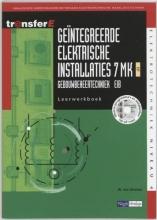 W. van Drunen , Geintegreerde elektrische installaties 7MK EIT Leerwerkboek