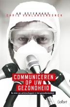 Ab  Osterhaus, Chris  Vanlangendonck Communiceren op uw gezondheid