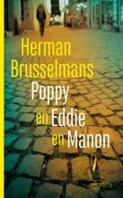 Brusselmans, Herman Poppy en Eddie en Manon