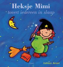 Kathleen  Amant Heksje Mimi tovert iedereen in slaap