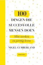 Nigel Cumberland 100 dingen die succesvolle mensen doen