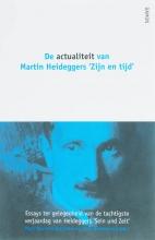 , De actualiteit van Martin Heideggers `Zijn en tijd`
