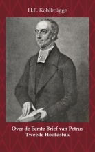 H.F. Kohlbrügge , Over de Eerste Brief van Petrus 2