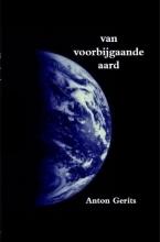 Anton  Gerits Van voorbijgaande aard