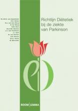 M.J.M.D. van Asseldonk, H.C.  Dicke, B.J.W. van den Beemt, D.J. van den Berg Richtlijn Diëtetiek bij de ziekte van Parkinson