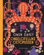 Owen Davey , Ongelofelijke octopussen