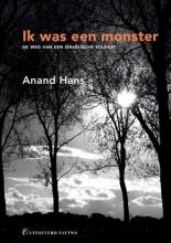 Anand  Hans Ik was een monster