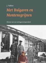 Jan Fabius , Met Bulgaren en Montenegrijnen